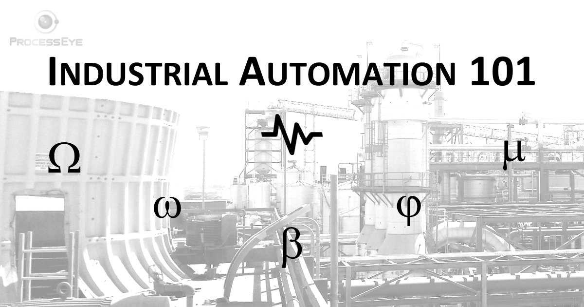 Industrial Automation 101